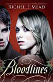 Bloodlines, Richelle Mead