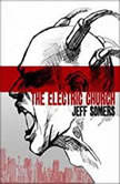 The Electric Church, Jeff Somers