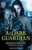 A Dark Guardian, Donna Grant