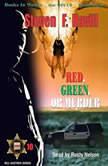 Red, Green, Or Murder, Steven F. Havill