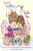 Fancy Nancy: Tea for Two, Jane O'Connor