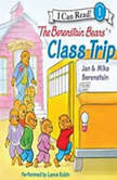 The Berenstain Bears' Class Trip, Jan Berenstain