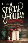 A Special Holiday Collection, various authors