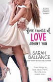 Five Things I Love About You, Sarah Ballance