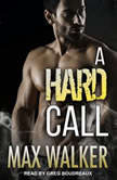 A Hard Call, Max Walker