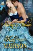 Always a Maiden The Belles of Beak Street, Katy Madison