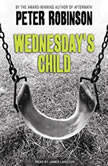 Wednesday's Child, Peter Robinson
