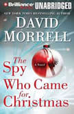 The Spy Who Came for Christmas, David Morrell