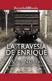 Travesa de Enrique, La, Sonia Nazario