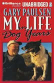 My Life in Dog Years, Gary Paulsen