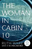 The Woman in Cabin 10, Ruth Ware