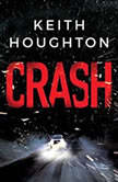 Crash, Keith Houghton