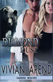 Diamond Dust, Vivian Arend