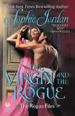 The Virgin and the Rogue The Rogue Files, Sophie Jordan