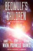 Beowulf's Children, Larry Niven, Jerry Pournelle, and Steven Barnes