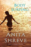Body Surfing, Anita Shreve
