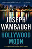 Hollywood Moon, Joseph Wambaugh