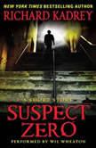 Suspect Zero A Short Story, Richard Kadrey