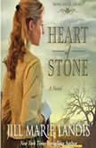 Heart of Stone, Jill Marie Landis