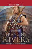 As Sure As the Dawn, Francine Rivers