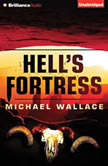 Hell's Fortress, Michael Wallace