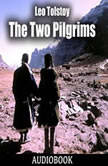 The Two Pilgrims, Leo Tolstoy
