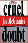 Cruel Doubt, Joe McGinniss