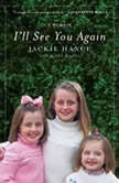 I'll See You Again, Jackie Hance