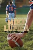 The Extra Yard, Mike Lupica