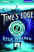 Time's Edge, Rysa Walker