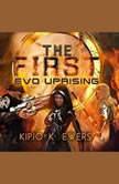 EVO UPRISING, Kipjo K. Ewers