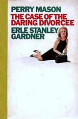 The Case of the Daring Divorcee, Erle Stanley Gardner