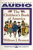The Children's Book of America, William J. Bennett