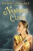 Naamah's Curse, Jacqueline Carey