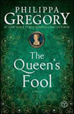 The Queen's Fool A Novel, Philippa Gregory