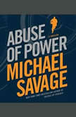 Abuse of Power, Michael Savage