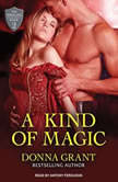 A Kind of Magic, Donna Grant