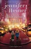 Little Bigfoot, Big City, Jennifer Weiner
