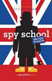 Spy School British Invasion, Stuart Gibbs
