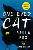 One Eyed Cat, Paula Fox