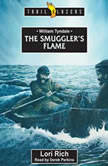 William Tyndale The Smuggler's Flame, Lori Rich