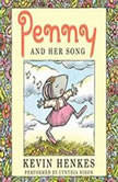 Penny and Her Song, Kevin Henkes