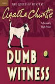 Dumb Witness A Hercule Poirot Mystery, Agatha Christie