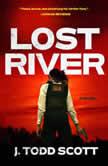 Lost River, J. Todd Scott