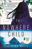 The Nowhere Child, Christian White