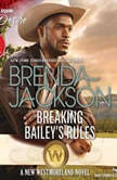 Breaking Bailey's Rules w/ Bonus Book: Reclaimed by the Rancher, Brenda Jackson