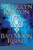 Bad Moon Rising A Dark-Hunter Novel, Sherrilyn Kenyon