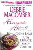 Almost Home, Debbie Macomber