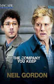 The Company You Keep, Neil Gordon