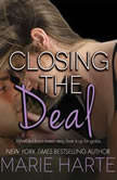 Closing the Deal, Marie Harte